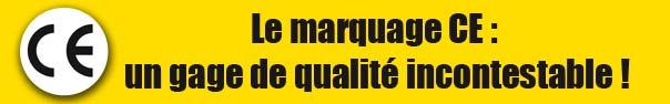 Le marquage CE : un gage de qualité incontestable